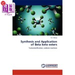 【中商海外直订】Synthesis and Application of Beta Keto Esters