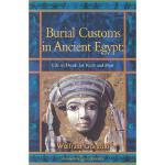 【预订】Burial Customs in Ancient Egypt: Life in Death for Rich