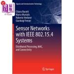 【中商海外直订】Sensor Networks with IEEE 802.15.4 Systems: Distrib