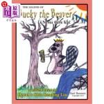 【中商海外直订】The Legend of Bucky the Beaver
