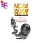 【中商海外直订】NCAA SLAVE (Economic Exploitation of College Athlet