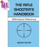 【中商海外直订】The Rifle Shooter's Handbook: Milliradians Referenc