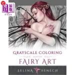 【中商海外直订】Fairy Art - Grayscale Coloring Edition