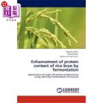 【中商海外直订】Enhancement of Protein Content of Rice Bran by Ferm
