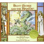 The Caldecott Medal Winner 1985: Saint George and the Drago