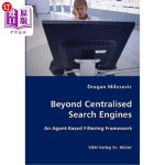 【中商海外直订】Beyond Centralised Search Engines- An Agent-Based F