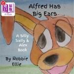【中商海外直订】Alfred Has Big Ears