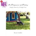 【中商海外直订】A Potpourri of Poetry: Simple Poems by A Simple Guy
