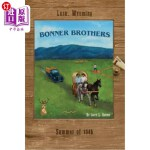 【中商海外直订】Bonner Brothers: Lusk, Wyoming, Summer of 1946