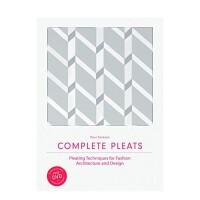 【预订】Complete Pleats:完全褶皱:时尚、建筑、设计中的褶皱设计