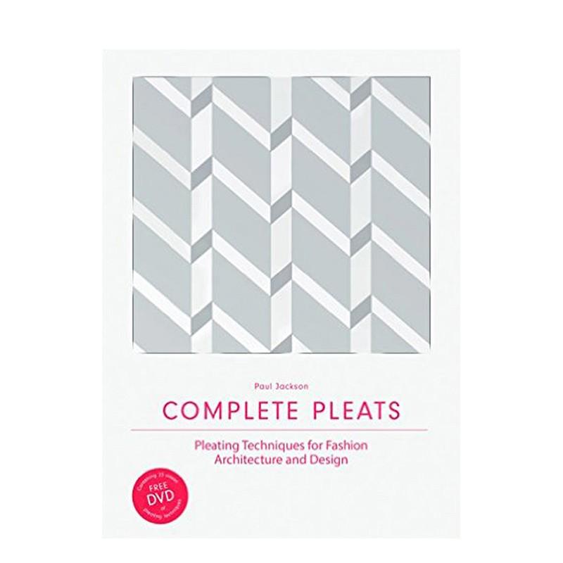 Complete Pleats:完全褶皱:时尚、建筑、设计中的褶皱设计 善本图书 汇聚全球出版物,让阅读改变生活,给你无限知识
