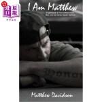 【中商海外直订】I Am Matthew