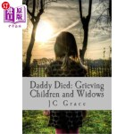 【中商海外直订】Daddy Died: Grieving Children and Widows