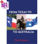 【中商海外直订】From Texas to Australia
