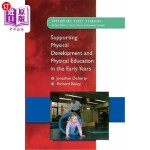 【中商海外直订】Supporting Physical Development in the Early Years