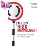 【中商海外直订】Project Risk Management: An Essential Tool for Mana