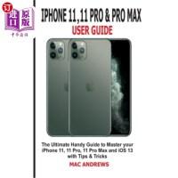 【中商海外直订】iPhone 11, 11 Pro and 11 Pro Max User Guide: The Ul