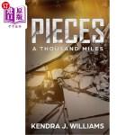 【中商海外直订】Pieces: A Thousand Miles