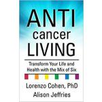 【预订】Anticancer Living: Transform Your Life and Health with