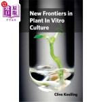 【中商海外直订】New Frontiers in Plant in Vitro Culture