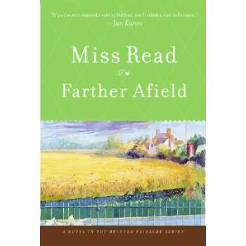 Farther Afield Miss Read Houghton Mifflin Harcourt 【正版书籍 闪电发货 新华书店】