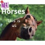 【中商海外直订】Horses: This is us