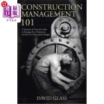 【中商海外直订】Construction Management 101: A Narrative & Practica