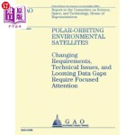 【中商海外直订】Polar-Orbiting Environmental Satellites: Changing R