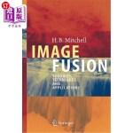 【中商海外直订】Image Fusion: Theories, Techniques and Applications