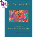 【中商海外直订】Jazz Piano Vocabulary Volume One Major Scale