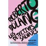 西班牙语原版 罗贝托・波拉尼奥:荒野侦探 Roberto Bola?o: Los detectives salvaje