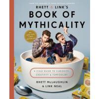 【预订】Rhett & Link's Book of Mythicality A Field Guide to Cur