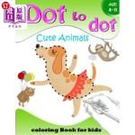 【中商海外直订】Dot to Dot Cute Animals Coloring Book for Kids Age