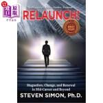 【中商海外直订】RELAUNCH!: Stagnation, Change, and Renewal in Mid-C
