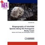【中商海外直订】Biogeography of Intertidal Species Along the Portug