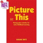 【中商海外直订】Picture This: Photography Activities for Early Chil