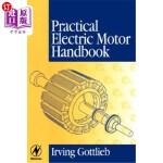 【中商海外直订】Practical Electric Motor Handbook