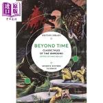 【中商原版】跨越时间:不受时间限制的经典故事(大英图书馆科幻经典) 英文原版 Beyond Time: Classic
