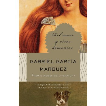 西班牙语原版 马尔克斯:爱情和其他魔鬼 Gabriel García Márquez: Del amor y otros demonios