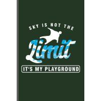 【预订】Sky is not the Limit it's my Playground: Wingsuit Extre