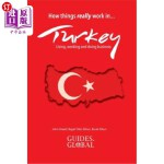 【中商海外直订】How Things Really Work in Turkey: Living, Working a