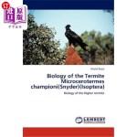 【中商海外直订】Biology of the Termite Microcerotermes Championi(sn