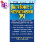 【中商海外直订】Health Benefits of Phosphatidylserine (Ps)