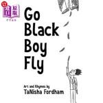 【中商海外直订】Go Black Boy Fly