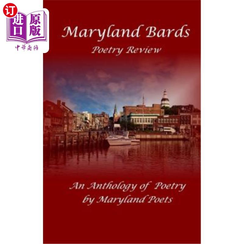 【中商海外直订】Maryland Bards Poetry Review