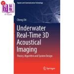 【中商海外直订】Underwater Real-Time 3D Acoustical Imaging: Theory,