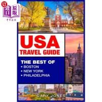 【中商海外直订】USA Travel Guide: The Best of Boston, New York, Phi
