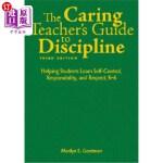 【中商海外直订】The Caring Teacher's Guide to Discipline: Helping S