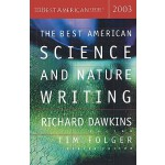 【预订】The Best American Science and Nature Writing 2003