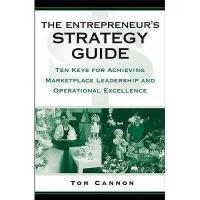 【预订】The Entrepreneur's Strategy Guide: Ten Keys for Achievin